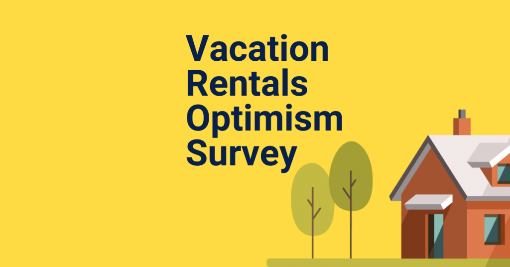 Vacation Rentals Optimism Survey results graphic